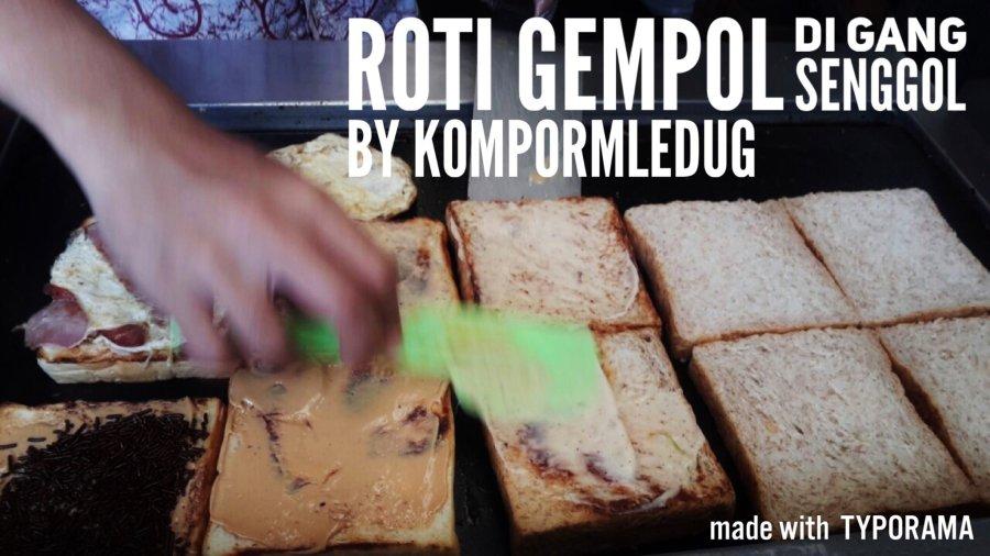 Roti Gempol di GangSenggol